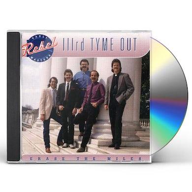 Third Tyme Out ERASE THE MILES CD