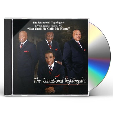 NOT UNTIL HE CALLS ME HOME CD