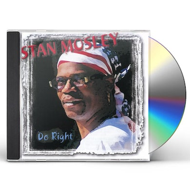 Stan Mosley DO RIGHT CD