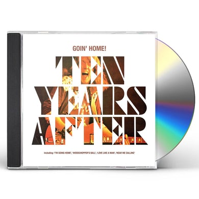 Ten Years After Goin' Home! CD