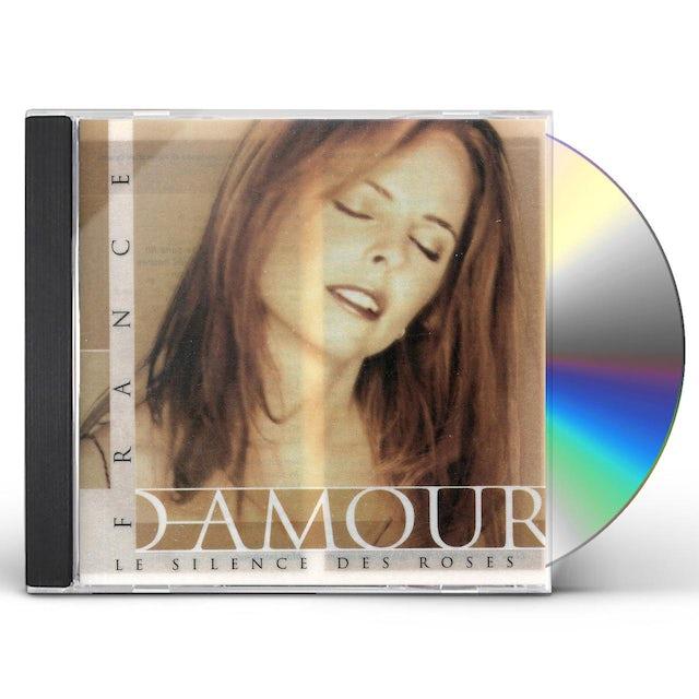 France D'Amour SILENCE DES ROSES CD