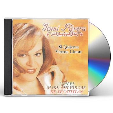Jenni Rivera SI QUIERES VERME LLORAR CD