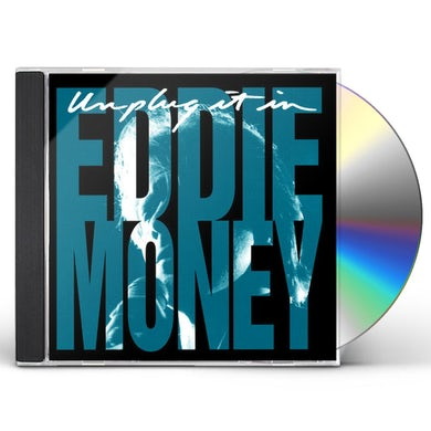 Eddie Money UNPLUG IT IN CD