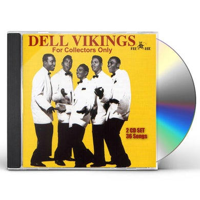 Dell Vikings FOR COLLECTORS ONLY CD