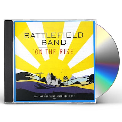 Battlefield Band ON THE RISE CD