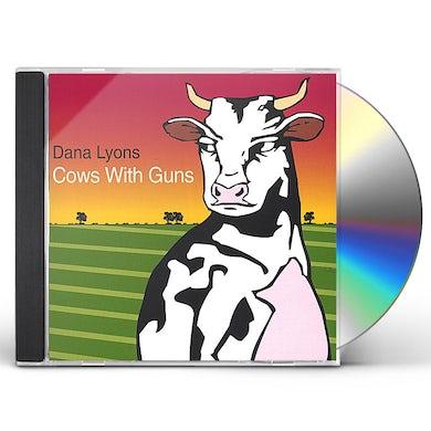 Dana Lyons COWS WITH GUNS CD
