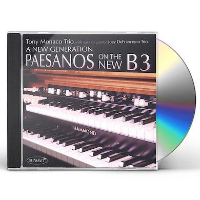 Tony Monaco NEW GENERATION: PAESANOS ON THE NEW CD