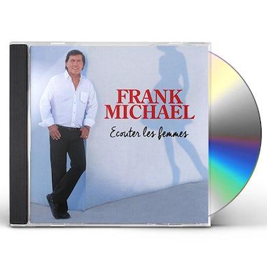 Frank Michael ECOUTER LES FEMMES CD