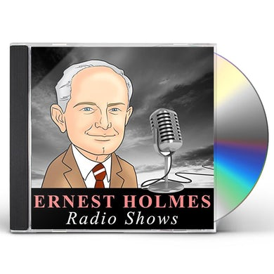 Ernest Holmes RADIO SHOWS CD