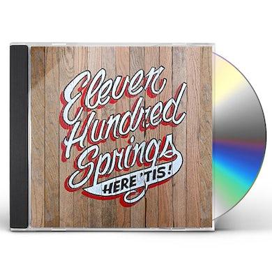 Eleven Hundred Springs HERE 'TIS CD