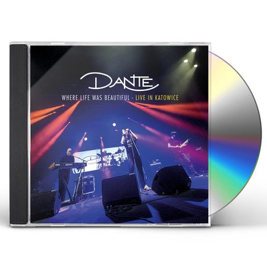 Dante WHERE LIFE WAS BEAUTIFUL (LIVE IN KATOWICE) CD