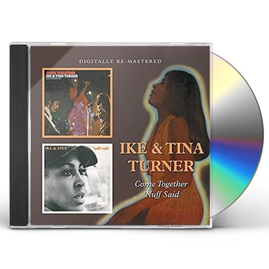Ike & Tina Turner COME TOGETHER / NUFF SAID CD