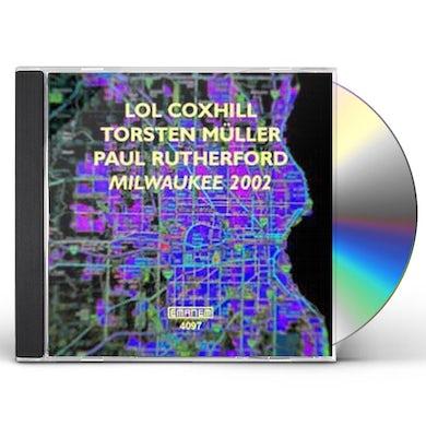 Lol Coxhill MILWAUKEE 2002 CD