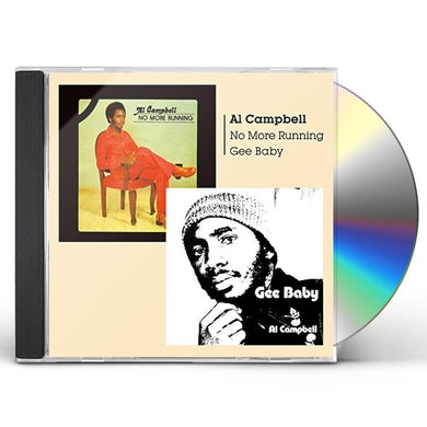 Al Campbell GEE BABY + NO MORE RUNNING CD