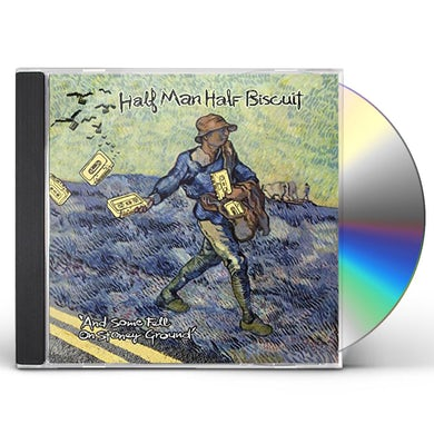 Half Man Half Biscuit & SOME FELL ON STONY GROUND CD