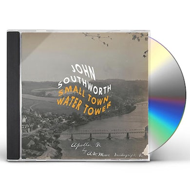 John Southworth SMALL TOWN WATER TOWER CD