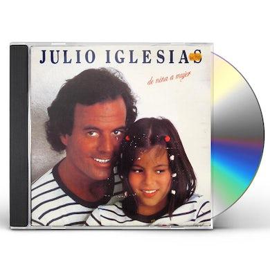 Julio Iglesias DE NINA A MUJER CD