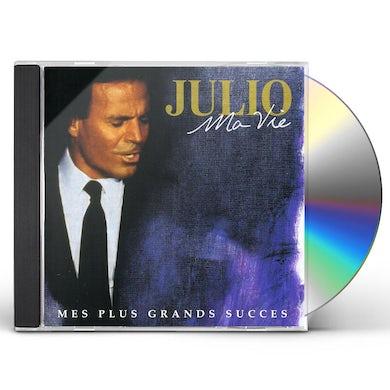 Julio Iglesias MA VIE: MES PLUS GRANDS SUCCES CD