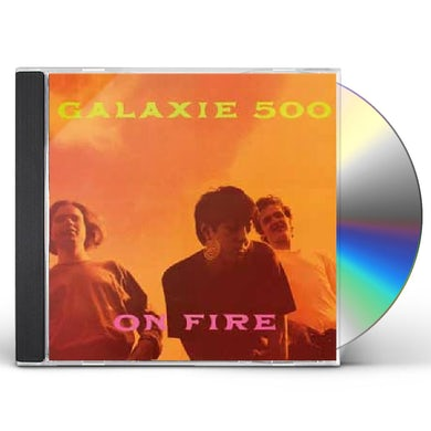 Galaxie 500 ON FIRE CD