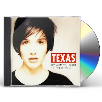 Texas SAY WHAT YOU WANT: COLLECTION CD
