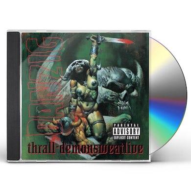 Danzig THRALL-DEMONSWEATLIVE CD