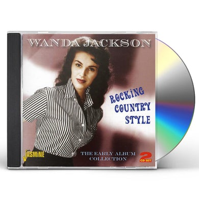Wanda Jackson ROCKING COUNTRY STYLE: EARLY ALBUM COLLECTION CD