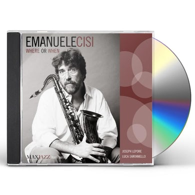 Emanuele Cisi WHERE OR WHEN CD