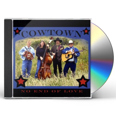 COWTOWN NO END OF LOVE CD