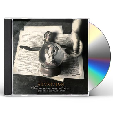 Attrition ALL MINE ENEMYS WHISPERS (STORY OF MARY ANN COTTON CD