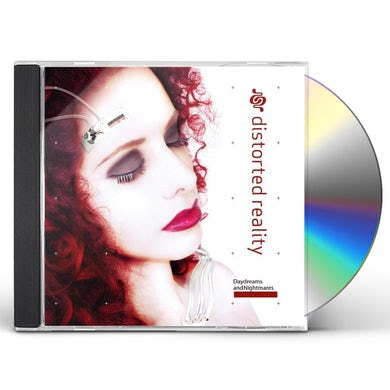 Distorted Reality DAYDREAMS & NIGHTMARES CD