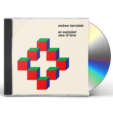 Andrew Bernstein AN EXPLODED VIEW OF TIME CD