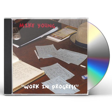 Mike Young WORK IN PROGRESS CD