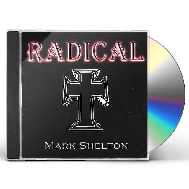 Mark Shelton RADICAL CD