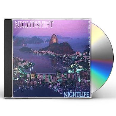 Nightshift NIGHTLIFE CD