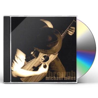 Michael Miles THROUGH CD