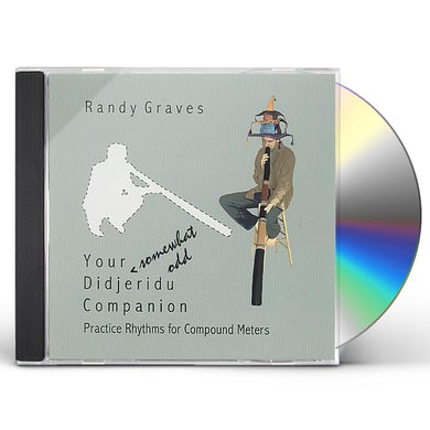 Randy Graves YOUR SOMEWHAT ODD CD
