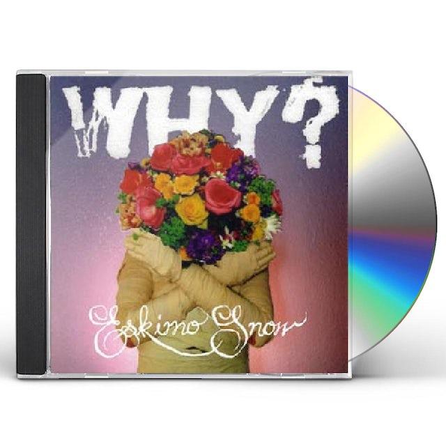 Why ESKIMO SNOW CD