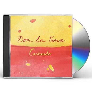 Dom La Nena CANTANDO CD