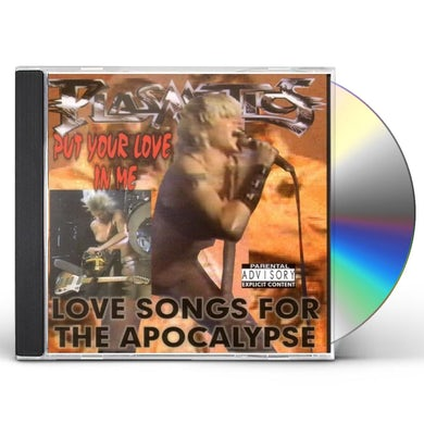 Plasmatics PUT YOUR LOVE IN ME: LOVE SONGS FOR THE APOCALYPSE CD
