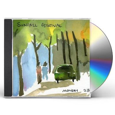 Sunfall Festival MONDAY 23 CD