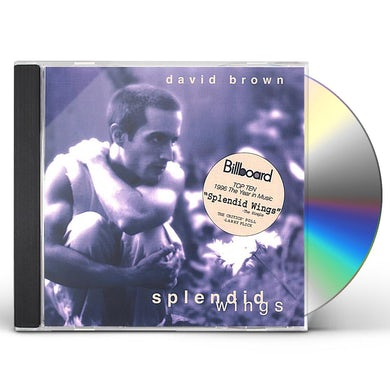 David Brown SPLENDID WINGS CD