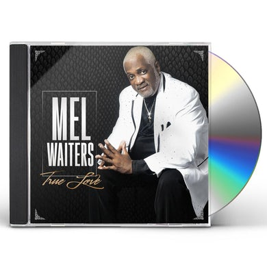 Mel Waiters TRUE LOVE CD