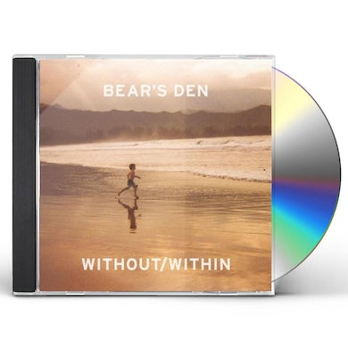 Bear's Den WITHOUT / WITHIN CD