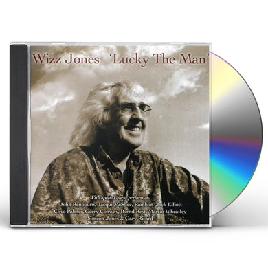Wizz Jones LUCKY THE MAN CD