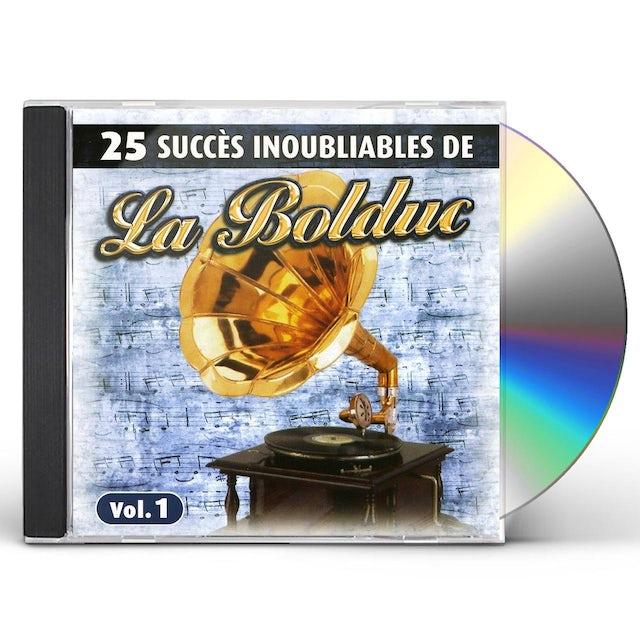 La Bolduc VOL. 1-25 SUCCES INOUBLIABLES CD