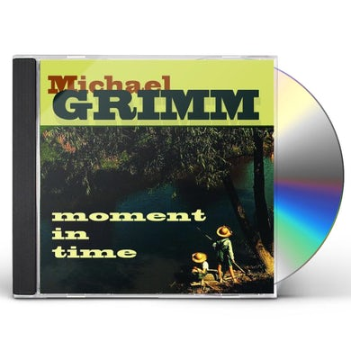 Michael Grimm MOMENT IN TIME CD