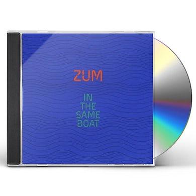 Zum IN THE SAME BOAT CD