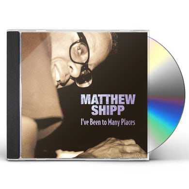 Matthew Shipp I'VE BEEN TO MANY PLACES CD