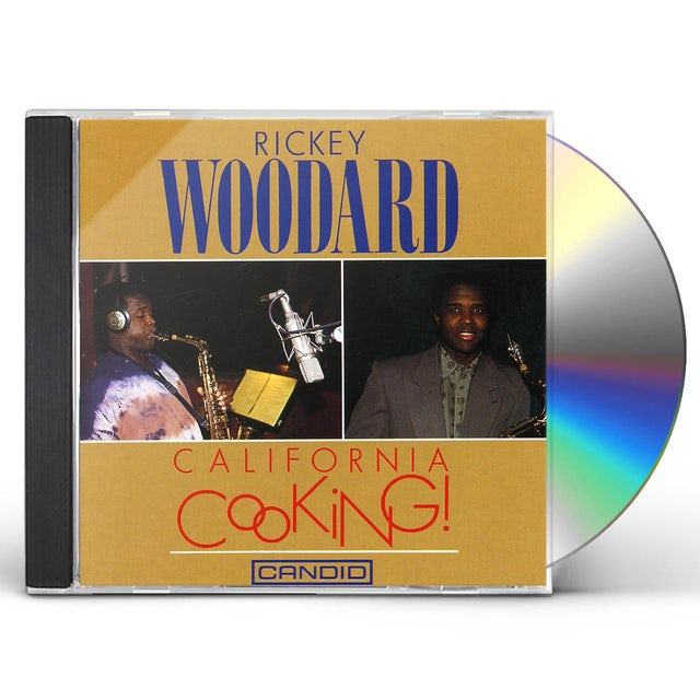 Rickey Woodard CALIFORNIA COOKING CD