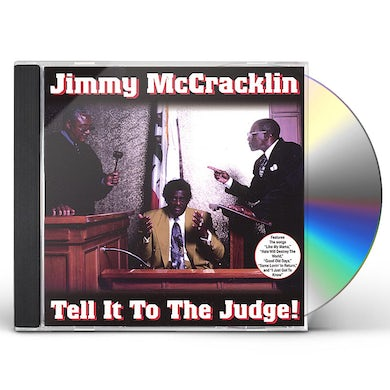 Jimmy Mccracklin TELL IT TO THE JUDGE CD